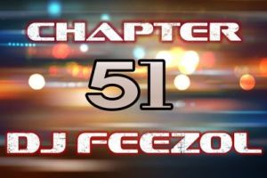 DJ FeezoL – Chapter 51 2019