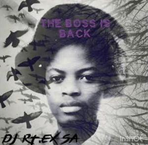 DJ RT EX SA – The Boss Is Back