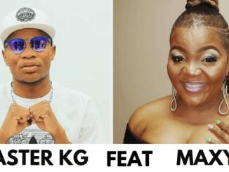 Master KG – Ngwanaka ft Maxy