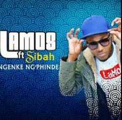 LaMos ft Sibah - Ngeke ngiphinde