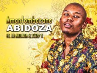 Abidoza – Amantombazane Ft. Dr Malinga & Jazzy G