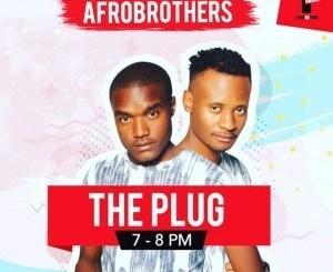 Afro Brotherz – The Plug YFM (Spirit Mix)