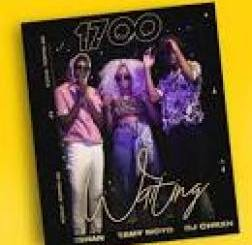 DJ CHRXN Ft. Ishan & Tamy Moyo – 1700 (Waiting)