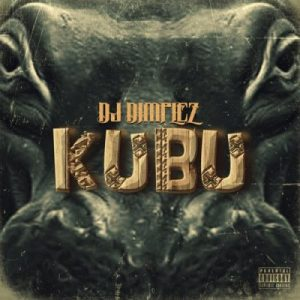 ALBUM: DJ Dimplez – Kubu Album (Tracklist) Mp3 Download DJ Dimplez not long after dropping his first hit single, he lets us in his upcoming project tagged Kubu Album.