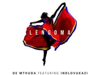 De Mthuda – Lengoma Ft. Indlovukazi