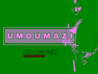 Mdumazi – Ngivuke Kamnandi
