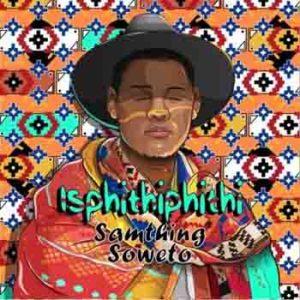 Samthing Soweto Akulaleki Lyrics
