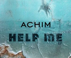 Achim The DJ – Help Me Ft. Tcire