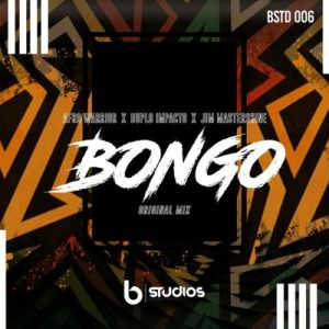 Afro Warriors, Duplo Impacto & Jim MasterShine – Bongo