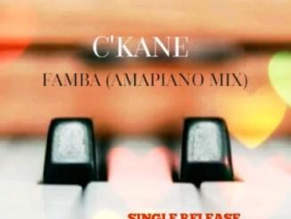 C'kane – Famba (Amapiano Mix)