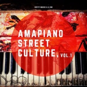 Entity Musiq & Lil'mo – Amapiano Street Culture Vol 1 Album