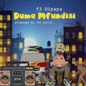F3 Dipapa - Duma Mfundisi Amapiano