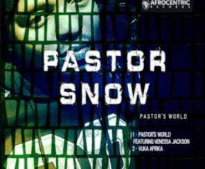 Pastor Snow – Pastor's World EP