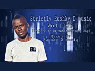 Rushky D'musiq – Strictly Rushky D'musiq VoL 003