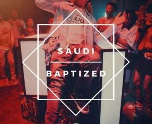 Saudi – Baptized