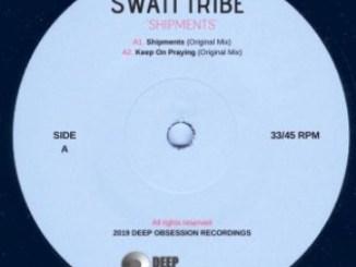 Swati Tribe – Shipments Ep