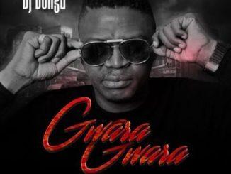 DJ Bongz – Gwara Gwara