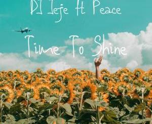 DJ Jeje – Time To Shine (feat. Peace)