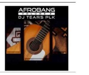 DJ Tears PLK – Foreign Love