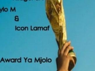 Dios 1D, Villager SA, Nylo M & Icon Lamaf – Award Ya Mjolo