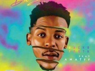 Du Boiz – Back & Forth ft. Anatii