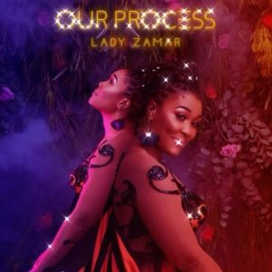 Lady Zamar – Our Process