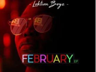 Loktion Boyz – February