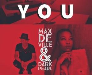 Max De Ville & Dark Pearl – You