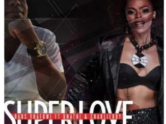 Rabs Vhafuwi Ft. DJ Unathi & CharlieBoy – Super Love