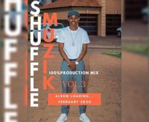 Shuffle Muzik – 100% Production Mix VOL. 3
