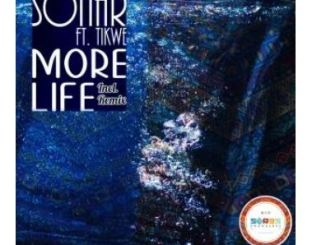 Sonar – More Life Ft. Tikwe