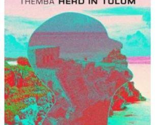 Themba – Herd In Tulum (DJ Mix)