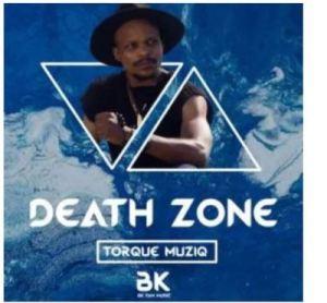 TorQue MuziQ – Death Zone