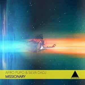 Afro Pupo & Silva DaDJ – Missionary (Original Mix)