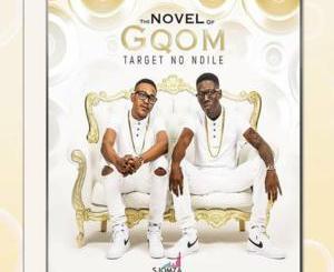 DJ Target No Ndile – Izolo Lami Ft. Fey & Young M