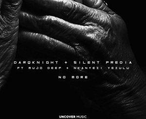 DarQknight, Silent Predia, Mujo Deep & Nkanyezi Yezulu – No More (Original Mix)