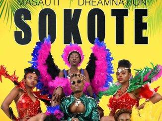 Masauti Ft Dream Nation – Sokote Mp3 Download