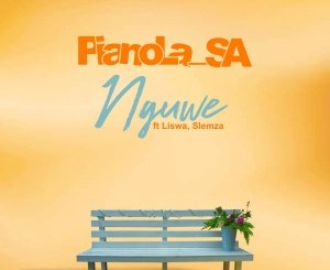 Pianola SA – Nguwe Ft. Slemza & Liswa