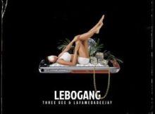 Three Gee & LaFameDaDeejay – Lebogang