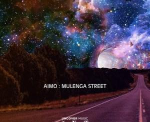 Aimo – Mulenga Street