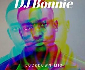 DJ Bonnie – Lockdown Mix