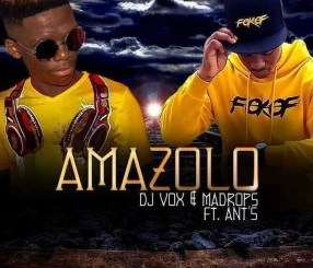 DJ Vox & Madrops – Amazolo (feat. Ants)
