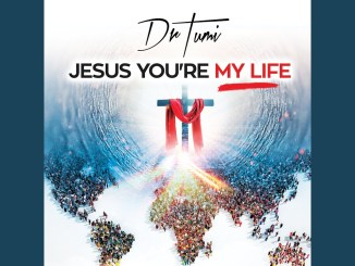 Dr Tumi – Jesus You're My Life