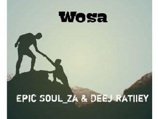 Epic Soul_Za & Deej Ratiiey – Woza (Gruv Session)