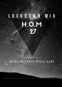 Fanzo Magic-Hand – H.O.M 27 (Lockdown Mix)