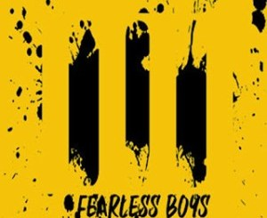 EP: Fearless Boys – Four