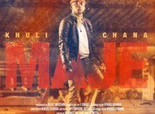 Khuli Chana – Maje