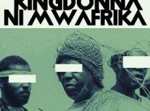 KingDonna – Ni Mwafrika