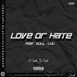 Santic – Love or Hate Ft. Soul Luu
