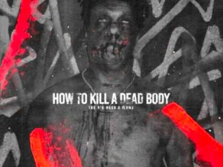The Big Hash – How To Kill A Dead Body